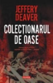 Colectionarul de oase - Jeffery Deaver