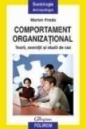 Comportament organizational. Teorii, exercitii si studii de caz - Marian Preda
