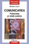 Comunicarea. Publicitate si relatii publice - Michele Jouve
