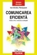 Comunicarea eficienta. Editia a III-a, revazuta si adaugita - Ion-Ovidiu Panisoara