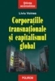 Corporatiile transnationale si capitalismul global - Liviu Voinea