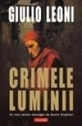 Crimele luminii - Giulio Leoni