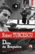 Dans de Bragadiru. Cum se vede Romania in direct - Robert Turcescu