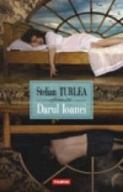 Darul Ioanei - Stelian Turlea