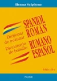 Dictionar de buzunar spaniol-roman/ Diccionario de bolsillo rumano-espanol - Ileana Scipione