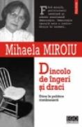 Dincolo de ingeri si draci. Etica in politica romaneasca - Mihaela Miroiu