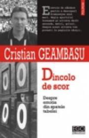 Dincolo de scor. Despre emotia din spatele tabelei - Cristian Geambasu
