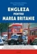Engleza pentru Marea Britanie - Alina-Antoanela Craciun-Stefaniu, Radu Lupuleasa