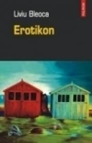Erotikon - Liviu Bleoca