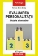 Evaluarea personalitatii. Modele alternative - Romeo Zeno Cretu