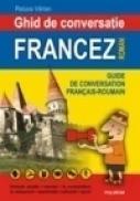 Ghid de conversatie francez-roman - Raluca Varlan