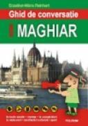 Ghid de conversatie roman-maghiar - Erzsebet-Maria Reinhart