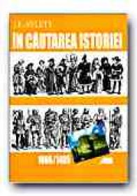 In Cautarea Istoriei. 1066-1485 - AYLETT J.F., Trad. PETREA Alexandra