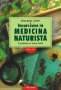 Incursiune in medicina naturista. In amintirea lui Valeriu Popa (editia a XII-a, revazuta si adaugita) - Speranta Anton