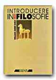 Introducere In Filosofie - EARLE William James, Trad. OPRISAN Florenta