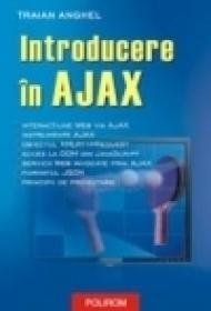 Introducere in AJAX - Traian Anghel