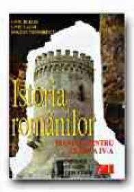 Istoria Romanilor. Manual Pentru Clasa A Iv-a - BURLEC Liviu, LAZAR Liviu, TEODORESCU Bogdan