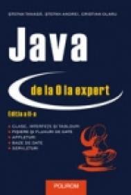 Java de la 0 la expert (editia a II-a) - Stefan Tanasa, Cristian Olaru, Stefan Andrei