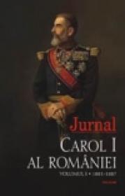 Jurnal. Volumul I: 1881-1887 - Carol I al Romaniei
