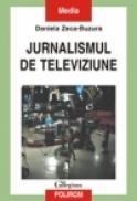 Jurnalismul de televiziune - Daniela Zeca-Buzura