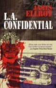 L.A. Confidential - James Ellroy