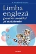 Limba engleza pentru medici si asistente - Mireille Mandelbrojt-Sweeney