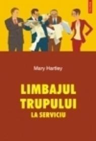 Limbajul trupului la serviciu - Mary Hartley