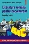Literatura romana pentru bacalaureat. Eseuri si teste - Liliana Balan, Maria Trandafir
