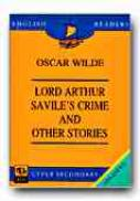 Lord Arthur Savile's Crime And Other Stories(oscar Wilde) (upper Secondary) - WILDE Oscar, Note si ex. STANCUTI Magdalena