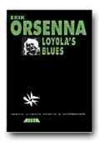 Loyola ' S Blues - ORSENNA Erik, Trad. CEAUSU Simona