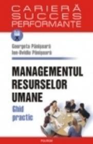 Managementul resurselor umane. Ghid practic. Editia a II-a - Ion-Ovidiu Panisoara, Georgeta Panisoara