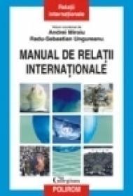 Manual de Relatii Internationale - Andrei Miroiu, Radu-Sebastian Ungureanu