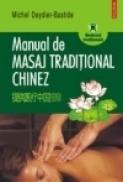 Manual de masaj traditional chinez - Michel Deydier-Bastide