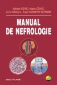 Manual de nefrologie - Maria Covic, Adrian Covic, Paul Gusbeth-Tatomir, Liviu Segall