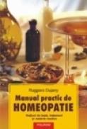 Manual practic de homeopatie. Notiuni de baza, tratament si materia medica - Ruggero Dujany