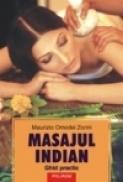Masajul indian. Ghid practic - Maurizio Omodei Zorini
