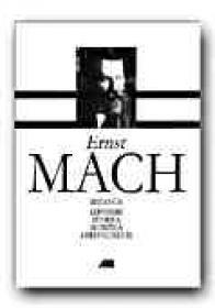 Mecanica. Expunere Istorica si Critica A Dezvoltarii Ei - MACH Ernst, Trad. SOMESAN Maria, IOSIFESCU Mircea