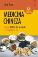 Medicina chineza. Peste 1.000 de remedii la indemina ta - Lihua Wang