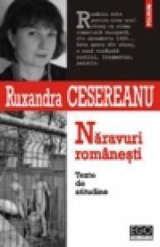 Naravuri romanesti. Texte de atitudine - Ruxandra Cesereanu