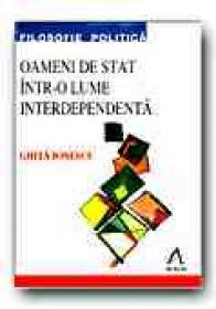 Oameni De Stat Intr-o Lume Interdependenta. Adenauer, De Gaulle, Thatcher, Reagan si Gorbaciov - IONESCU Ghita