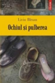 Ochiul si pulberea - Liviu Birsan