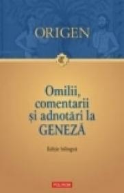 Omilii, comentarii si adnotari la Geneza - Origen