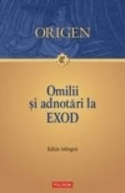 Omilii si adnotari la Exod - Origen