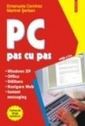 PC pas cu pas (editia a II-a, revazuta si adaugita) - Emanuela Cerchez, Marinel Serban