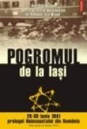 Pogromul de la Iasi (28-30 iunie 1941) ? prologul Holocaustului din Romania - Centrul de Psihologie Aplicata ? Universitatea Bucuresti