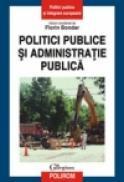 Politici publice si administratie publica - Florin Bondar