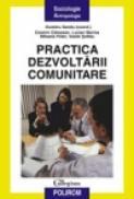 Practica dezvoltarii comunitare - Dumitru Sandu, Cosmin Campean, Lucian Marina, Mihaela Peter, Vasile Soflau