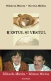 R?Estul si Vestul - Mircea Miclea, Mihaela Miroiu