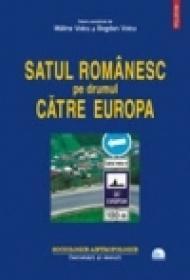 Satul romanesc pe drumul catre Europa - Malina Voicu, Bogdan Voicu