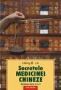 Secretele medicinei chineze. Sanatate de la A la Z - Henry B. Lin